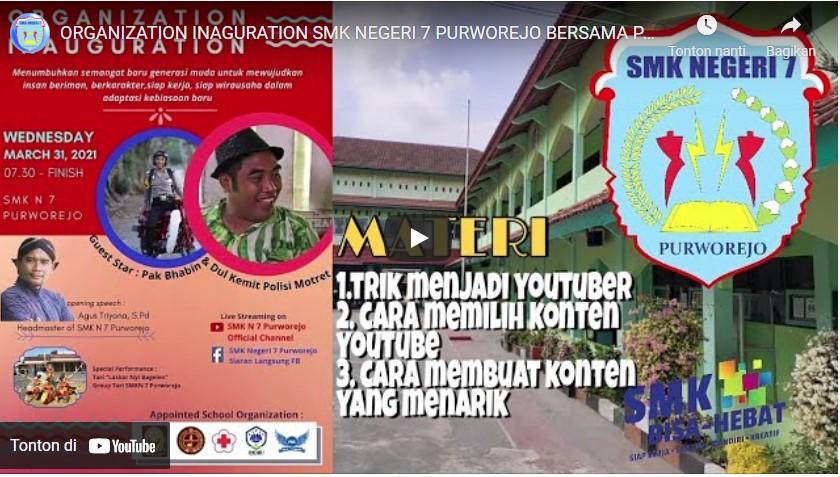 ORGANIZATION INAGURATION SMK NEGERI 7 PURWOREJO BERSAMA PAK BHABIN DAN DULKEMIT